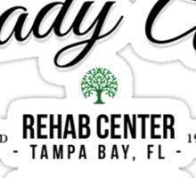 Shady Acres Rehab Sticker