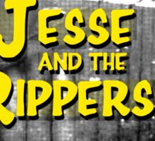 Jesse and the Rippers 90s Style Sticker