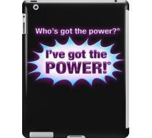 Get The Power iPad Case/Skin