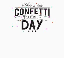 Add a little confetti to each day Womens Fitted T-Shirt