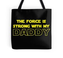 Daddy Force Tote Bag