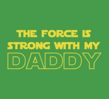 Daddy Force Baby Tee