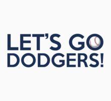 Let's Go Dodgers! by Florian Rodarte