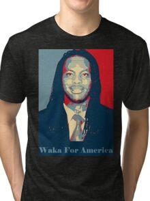 Waka Flocka For President ! Tri-blend T-Shirt