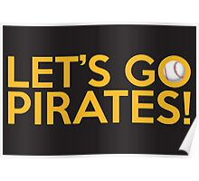 Let's Go Pirates! Poster