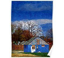 Deserted Blue House Poster