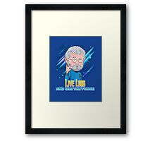 Live Long and Use the Force Framed Print