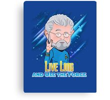 Live Long and Use the Force Canvas Print