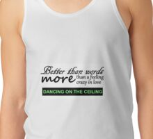 Better than words 1D Tank Top