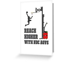 Reach Higher with NDC AGVs Alt 1 Greeting Card