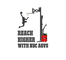 Reach Higher with NDC AGVs Alt 1 Photographic Print