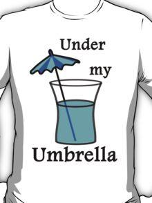 Under My Umbrella T-Shirt