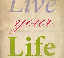 Live Your Life (paper) by Steve Anderssen