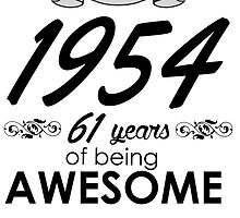 made in 1954 61 years of being awesome by teeshoppy