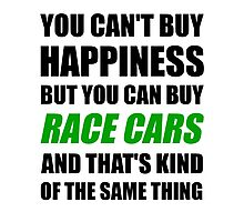 You Can't Buy Happiness But You Can Buy Race Cars Photographic Print
