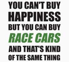 You Can't Buy Happiness But You Can Buy Race Cars by evahhamilton