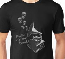 Music of the Dead Unisex T-Shirt