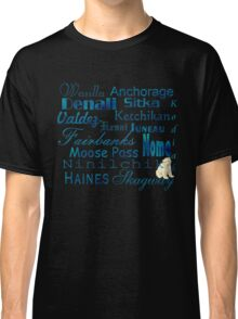 Famous Cities of Alaska T-Shirt Classic T-Shirt