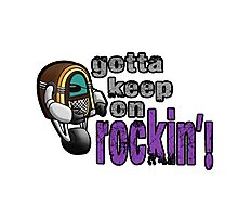 Juke Bot - Keep on rockin' Photographic Print