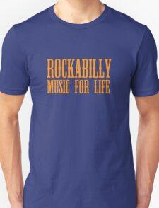 Rockabilly Music For Life T-Shirt