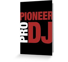Pioneer DjPro Greeting Card