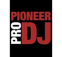 Pioneer DjPro Photographic Print