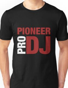 Pioneer DjPro Unisex T-Shirt