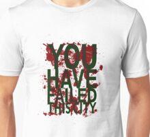 Failed - Arrow Unisex T-Shirt