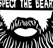 Respect the beard Sticker