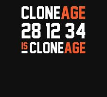 Cloneage Is Cloneage (Black Ver.) Unisex T-Shirt