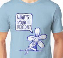 What's Your Reason Flowerkid Unisex T-Shirt