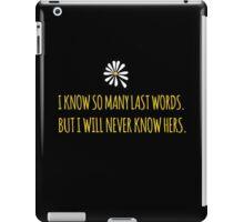 John Green -- Looking For Alaska -- Last Words iPad Case/Skin