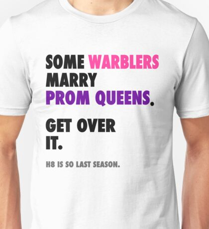Glee - Some Warblers Marry Prom Queens Unisex T-Shirt