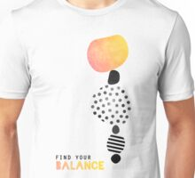 Find your balance Unisex T-Shirt