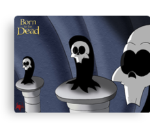 Born to be Dead-  The Council Canvas Print