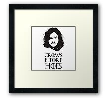 Game of Thrones Jon Snow Crows Before Hoes Framed Print