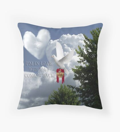 I'M IN LOVE-WITH JESUS COMING BACK-AWAITING JESUS RETURN..DOVE CROWN ROBE CHRISTIAN DECORATIVE PILLOW AND OR TOTE BAG Throw Pillow