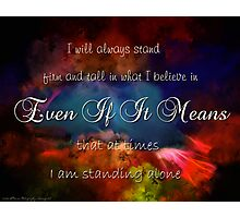 Stand Firm Photographic Print