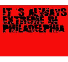 Always Extreme in Philly - ECW! Photographic Print