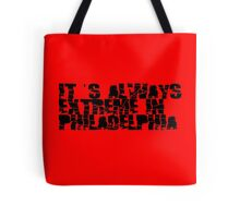 Always Extreme in Philly - ECW! Tote Bag