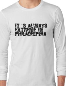 Always Extreme in Philly - ECW! Long Sleeve T-Shirt