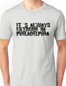 Always Extreme in Philly - ECW! Unisex T-Shirt