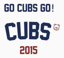 Go Cubs Go! Cubs 2015 by Go-Cubs