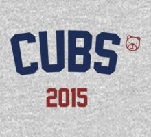 Cubs 2015 by Go-Cubs