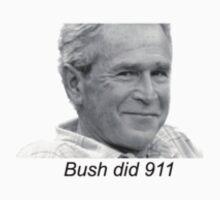 Bush did 911 by willibaker