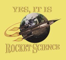 Yes, It Is Rocket Science Kids Clothes