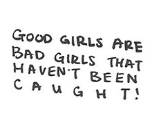 Good Girls Are Bad Girls That Haven't Been Caught - 5SOS by DirtyWasilewski