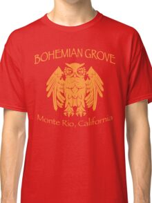Bohemian Grove - Monte Rio, California Classic T-Shirt