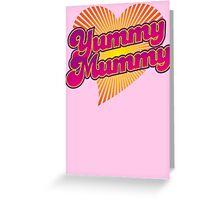 Yummy Mummy Greeting Card