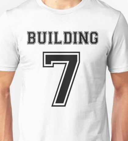 Building 7 - Controlled Demolition Unisex T-Shirt